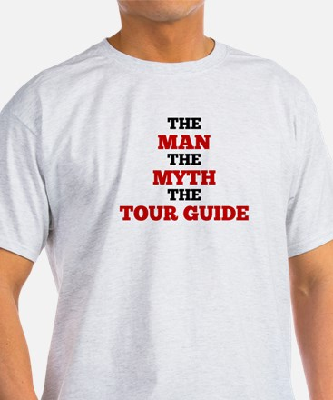 The Man The Myth The Tour Guide T-Shirt