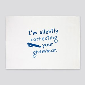 I'm Silently Correcting Your Grammar 5'x7'Area Rug