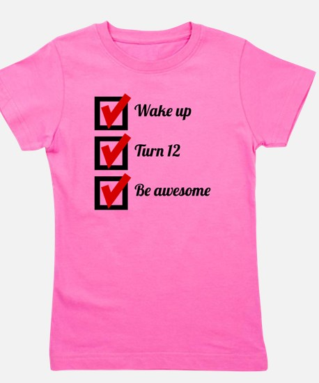 Awesome 12th Birthday Checklist Girl's Tee
