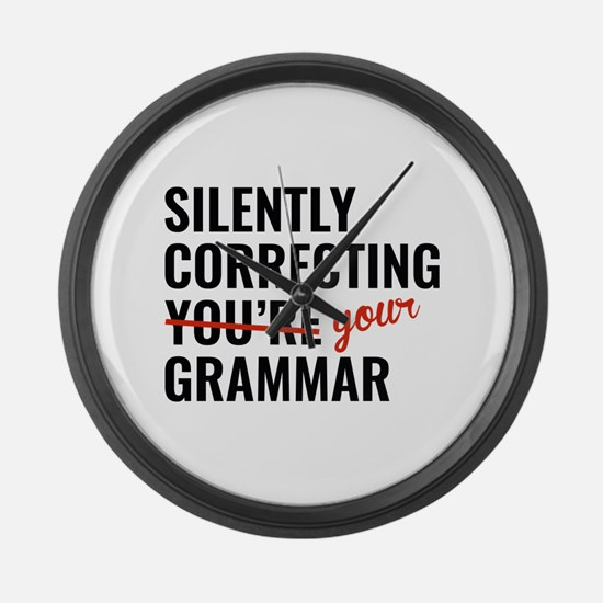 Silently Correcting You're Grammar Large Wall Cloc
