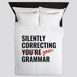 Silently Correcting You're Grammar Queen Duvet