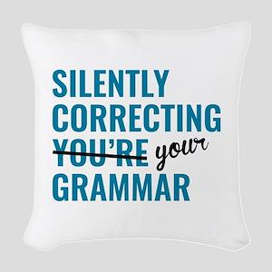 Silently Correcting You're Grammar Woven Throw Pil