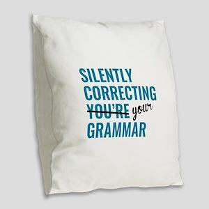 Silently Correcting You're Grammar Burlap Throw Pi