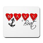 Navy Brat hearts Mousepad