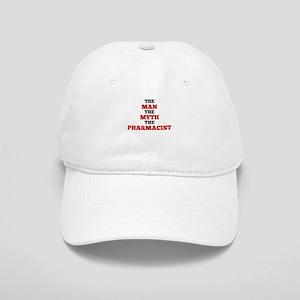 The Man The Myth The Pharmacist Baseball Cap