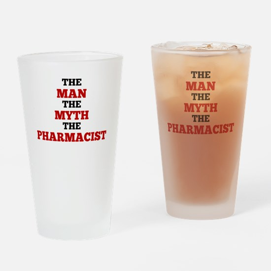The Man The Myth The Pharmacist Drinking Glass