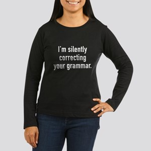 I'm Silently Correcting Your Grammar Women's Long