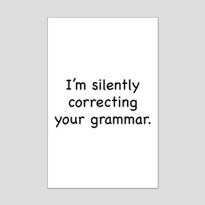 I'm Silently Correcting Your Grammar Mini Poster P