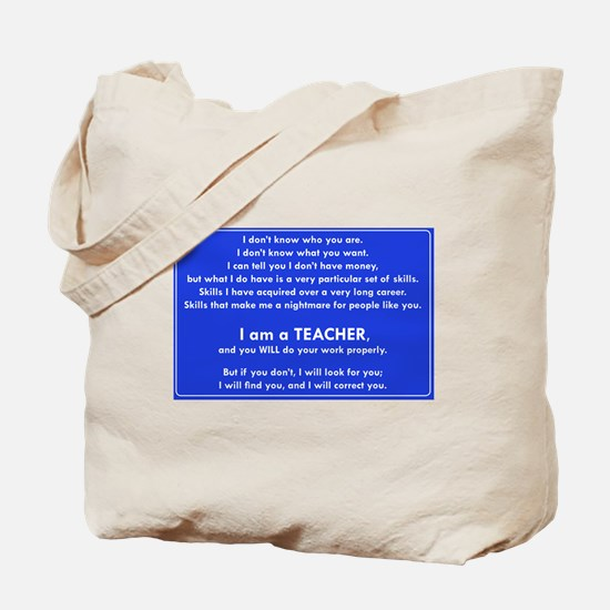 I will find you Do Work Properly Teacher Tote Bag