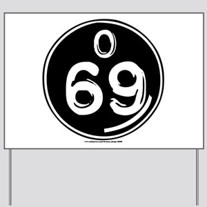 O 69 Yard Sign