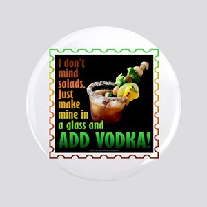 BLOODY MARY? ADD VODKA! Button