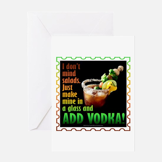 BLOODY MARY? ADD VODKA! Greeting Cards