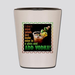 BLOODY MARY? ADD VODKA! Shot Glass