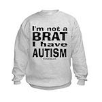 I have Autism Kids Sweatshirt
