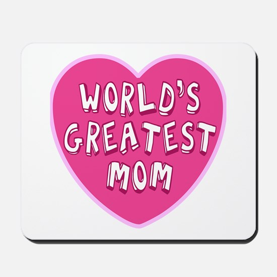 Worlds Greatest Mom Mousepad