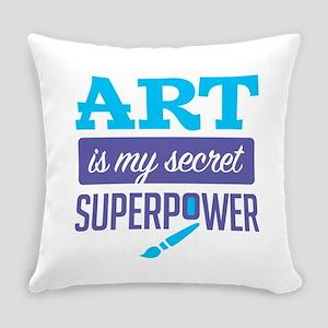 Art is My Secret Superpower Everyday Pillow