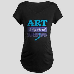 Art is My Secret Superpower Maternity T-Shirt