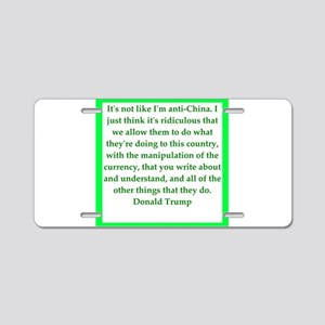 donald trump quote Aluminum License Plate