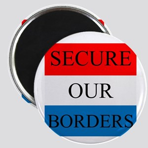 Secure Our Borders Magnets