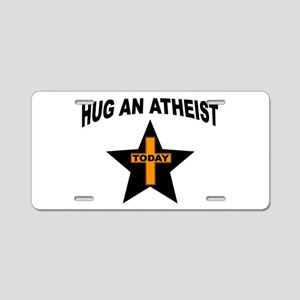 ATHEIST HUGS Aluminum License Plate