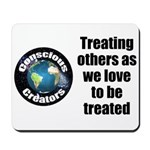 Treating Others Mousepad