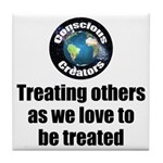 Treating Others Tile Coaster