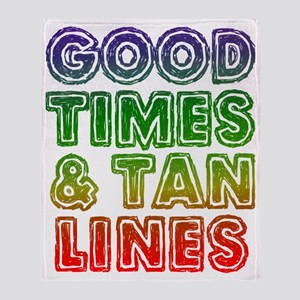 Good Times Tan Lines Throw Blanket