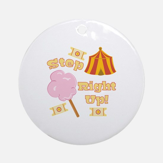 Step Right Up Ornament (Round)