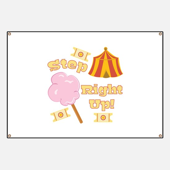 Step Right Up Banner