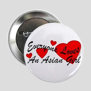 Loves an Asian Girl Button