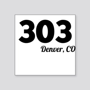Area Code 303 Denver CO Sticker