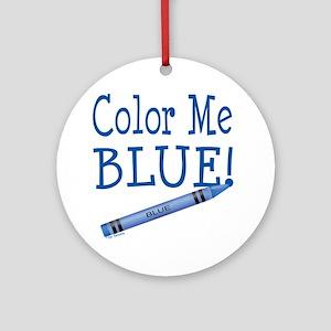 Color Me Blue! Ornament (Round)