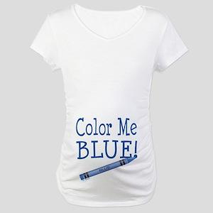 Color Me Blue! Maternity T-Shirt