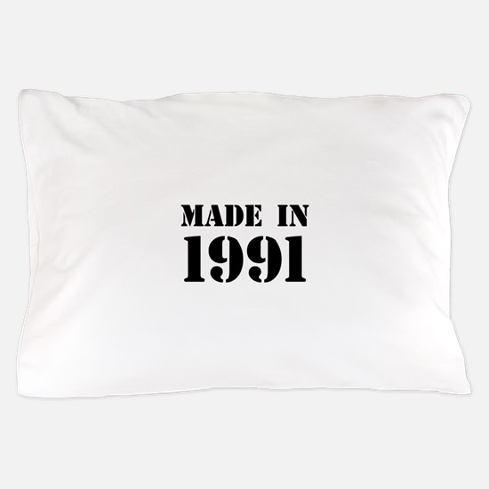Made in 1991 Pillow Case