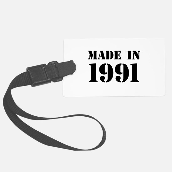 Made in 1991 Luggage Tag