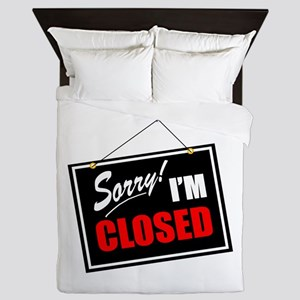 Sorry Closed Queen Duvet