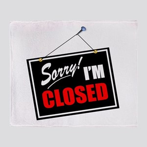 Sorry Closed Throw Blanket