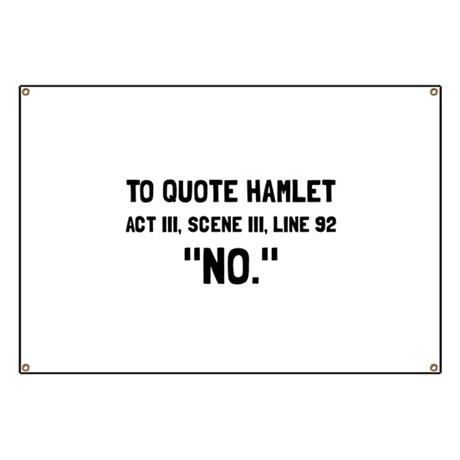 Hamlet Quote Banner by ACupOfTees