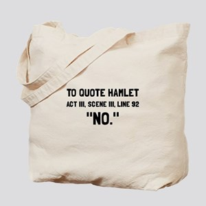 Hamlet Quote Tote Bag