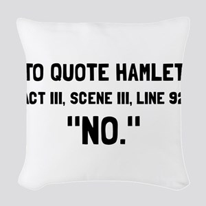 Hamlet Quote Woven Throw Pillow