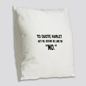 Hamlet Quote Burlap Throw Pillow
