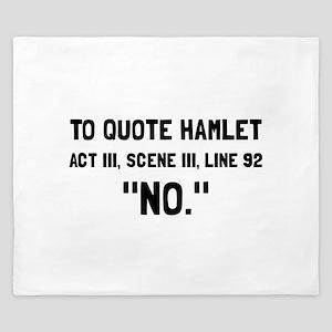 Hamlet Quote King Duvet
