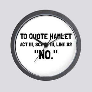 Hamlet Quote Wall Clock