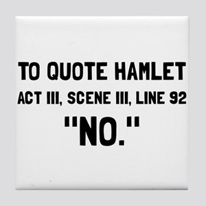 Hamlet Quote Tile Coaster