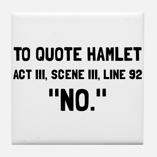 Hamlet Quote Tile Coaster