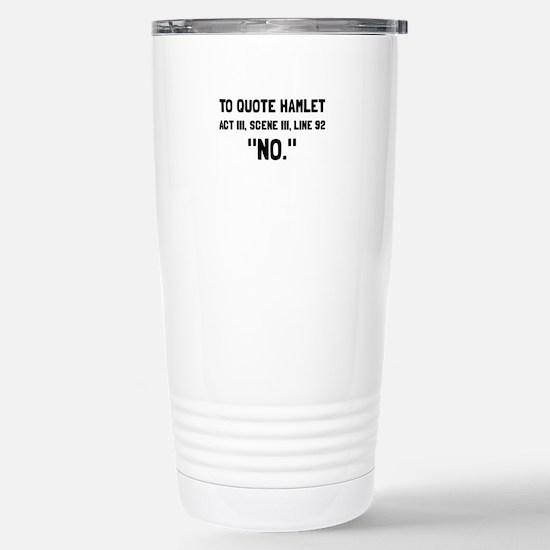 Hamlet Quote Travel Mug