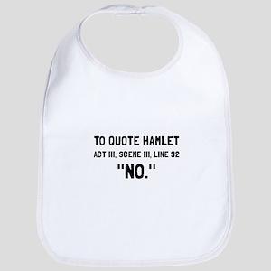 Hamlet Quote Bib