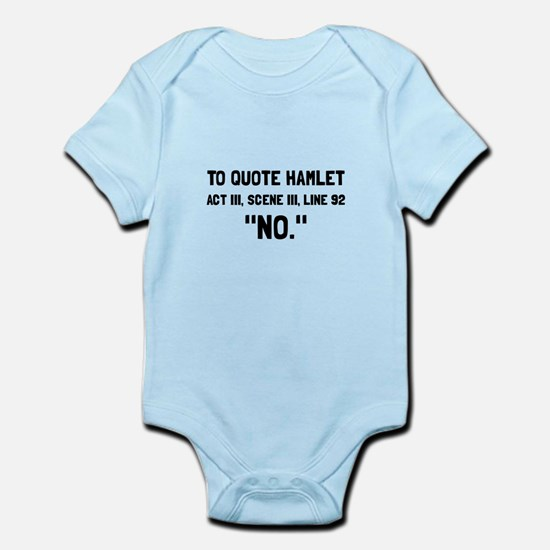 Hamlet Quote Body Suit