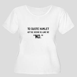 Hamlet Quote Plus Size T-Shirt
