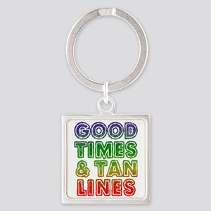 Good Times Tan Lines Keychains